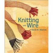 Knitting With Wire